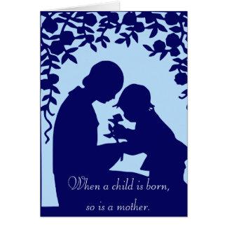 Wenn ein Kind geboren ist, ist so eine Mutter Grußkarte