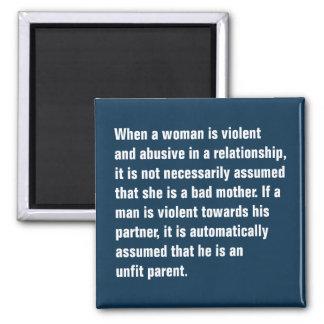 Wenn eine Frau heftig und… missbräuchlich ist Quadratischer Magnet