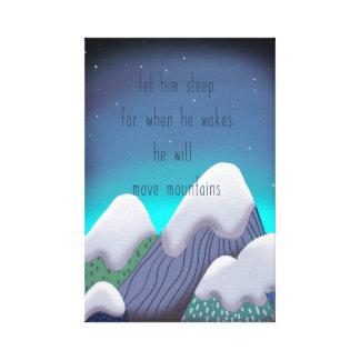 Wenn er weckt, bewegt er Berge Leinwanddruck