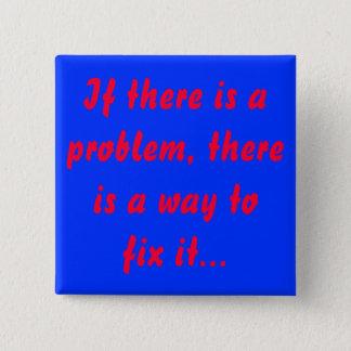Wenn es ein Problem gibt, knöpfen Sie Quadratischer Button 5,1 Cm