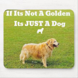 Wenn es nicht ein golden retriever ....... ist mousepad