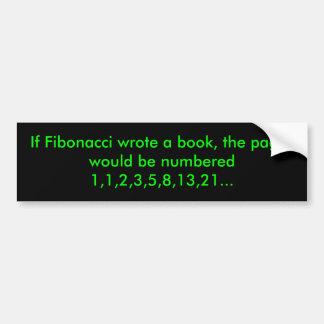Wenn Fibonacci das Buch schrieb, würden die Autoaufkleber
