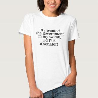 wenn ich die Regierung in meiner Geb5rmutter T Shirt