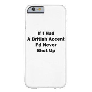 Wenn ich ein britisches betonen ließ barely there iPhone 6 hülle