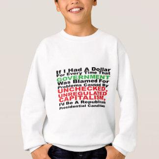 Wenn ich einen Dollar… hatte Sweatshirt