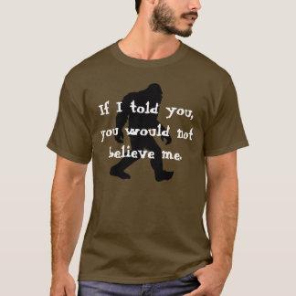 Wenn ich Ihnen erklärte, würden Sie mir nicht T-Shirt