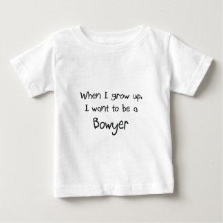 Wenn ich mich aufwachse, wollen Sie, um ein Bowyer Shirts