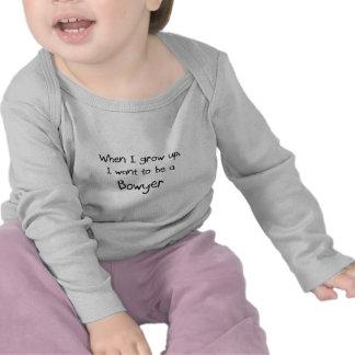 Wenn ich mich aufwachse, wollen Sie, um ein Bowyer T-shirt