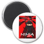 Wenn ich mich aufwachse, wollen Sie, um ein Ninja  Kühlschrankmagnete