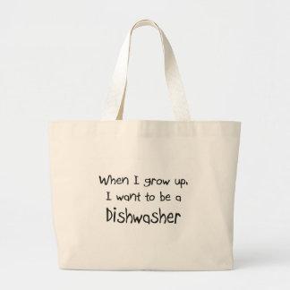 Wenn ich mich aufwachse, wollen Sie, um eine Spülm Taschen