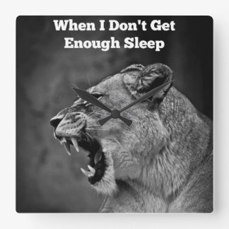 When I Don't Get Enough Sleep Wall Clock
