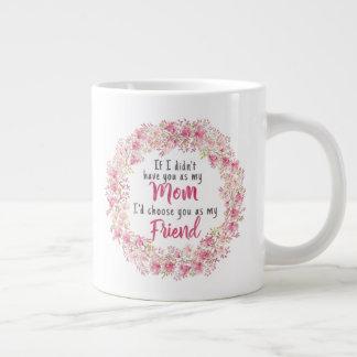 Wenn ich Sie nicht hatte, wie eine Mamma Sie als Jumbo-Tasse