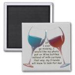 Wenn ich überhaupt… lustiges vermisstes gehe, Wine Magnets