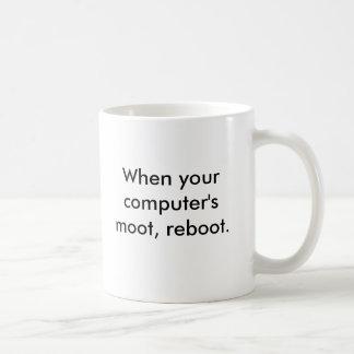 Wenn Ihres strittigen Computers, neu starten Kaffeetasse
