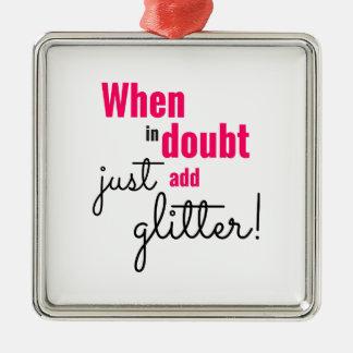 Wenn im Zweifel einfach Glitter hinzufügen Sie Silbernes Ornament