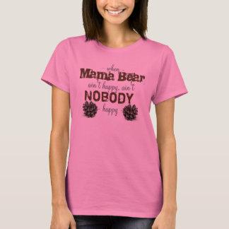 Wenn Mutter Bear nicht glückliches Shirt ist