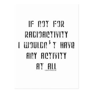 Wenn nicht für Radioaktivität Postkarte