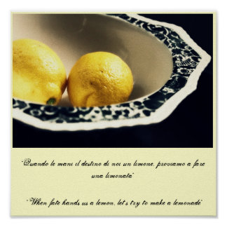 """""""Wenn Schicksal uns eine Zitrone übergibt, lassen Poster"""