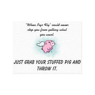 Wenn Schweine Leinwand fliegen