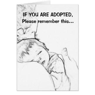 Wenn Sie adoptiert werden, erinnern Sie bitte sich Karte