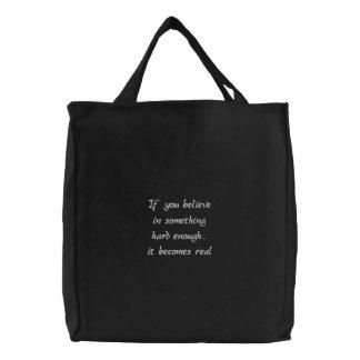 Wenn Sie an etwas-gestickte Tasche glauben