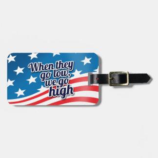 Wenn sie auf LO gehen, gehen wir patriotisches auf Kofferanhänger