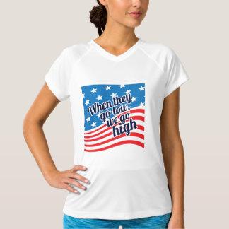 Wenn sie auf LO gehen, gehen wir patriotisches auf T-Shirt