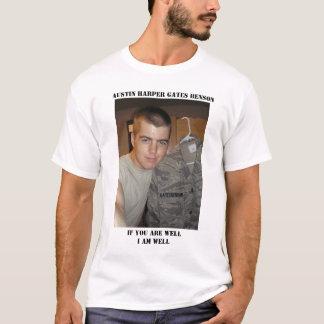 Wenn Sie Brunnen sind, den ich mich gut fehle T-Shirt