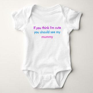 """""""Wenn Sie denken, dass ich bin niedlich…"""" babygrow Shirt"""
