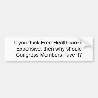 Wenn Sie denken, ist freies Gesundheitswesen, dann Autoaufkleber