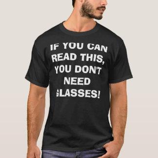 WENN SIE DIESES LESEN KÖNNEN, BENÖTIGEN SIE NICHT T-Shirt