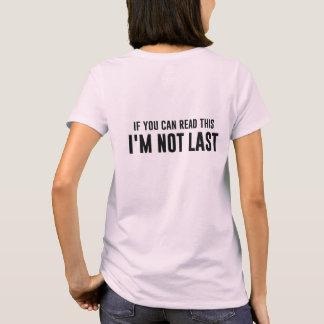 Wenn Sie dieses lesen können, das ich nicht letzt T-Shirt