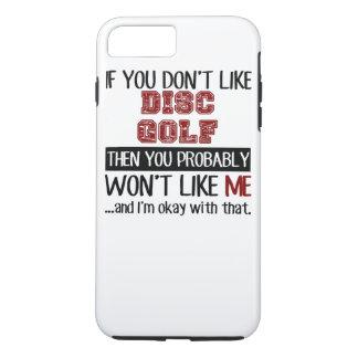 Wenn Sie Disc-Golf nicht cool mögen iPhone 8 Plus/7 Plus Hülle