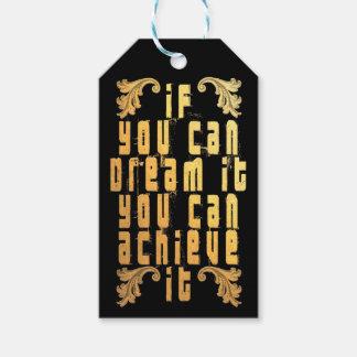 Wenn Sie es träumen können, können Sie es erzielen Geschenkanhänger