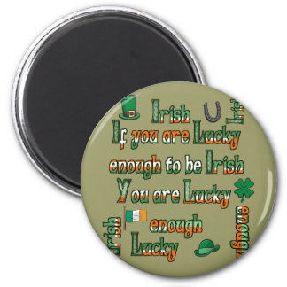 Wenn Sie genug glücklich sind, irisch zu sein Runder Magnet 5,7 Cm