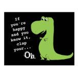 Wenn Sie glücklich sind, klatschen Sie Dinosaurier Postkarte