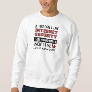 Wenn Sie Internet-Sicherheit nicht cool mögen Sweatshirt