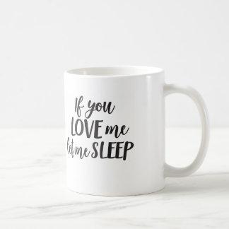 Wenn Sie Liebe ich mich schlafen ließen Kaffeetasse