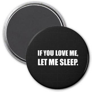 Wenn Sie Liebe ich mich schlafen ließen Runder Magnet 7,6 Cm