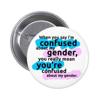 Wenn Sie mich sagen, werden über mein Geschlecht…  Runder Button 5,7 Cm