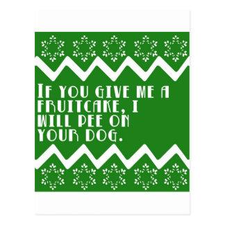 Wenn Sie mir einen lustigen Fruchtkuchen… geben, Postkarte