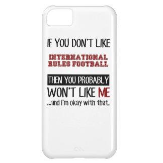 Wenn Sie nicht International-Regel-Fußball-Gurren iPhone 5C Hülle