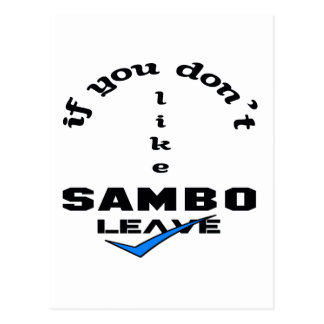 Wenn Sie nicht Sambo mögen, verlassen Sie Postkarte