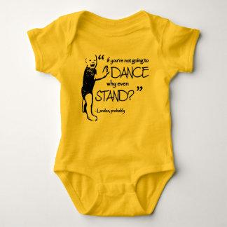 Wenn Sie nicht tanzen werden, stehen Sie warum Baby Strampler