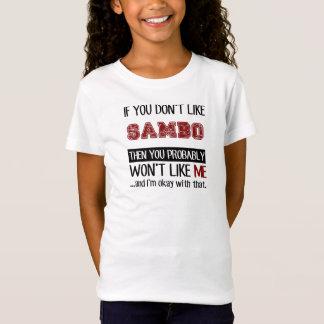 Wenn Sie Sambo nicht cool mögen T-Shirt