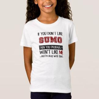 Wenn Sie Sumo nicht cool mögen T-Shirt
