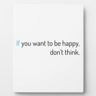 wenn Sie wollen, um glücklich zu sein, denken Sie Fotoplatte