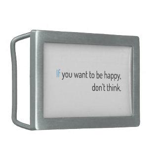 wenn Sie wollen, um glücklich zu sein, denken Sie Rechteckige Gürtelschnalle