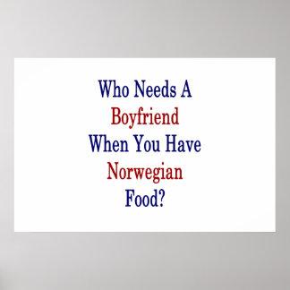 Wer einen Freund benötigt, wenn Sie norwegische Poster