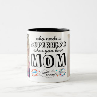 Wer einen Superhelden benötigt, wenn Sie Mamma Zweifarbige Tasse